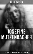 Cover-Bild zu Josefine Mutzenbacher: Die Geschichte einer Wienerischen Dirne von ihr selbst erzählt (eBook) von Salten, Felix