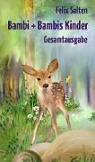 Cover-Bild zu Bambi + Bambis Kinder (eBook) von Salten, Felix