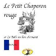 Cover-Bild zu Märchen auf Französisch, Chaperon rouge / La belle au bois dormant / Bambi (Audio Download) von Grimm, Frères