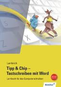 Cover-Bild zu Lambrich, Hans: Tipp & Chip - Tastschreiben mit Word