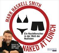 Cover-Bild zu Naked at Lunch von Smith, Mark Haskell