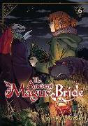 Cover-Bild zu Yamazaki, Kore: The Ancient Magus' Bride Vol. 6