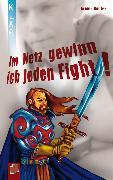 Cover-Bild zu Im Netz gewinn ich jeden Fight (eBook) von Kaster, Armin
