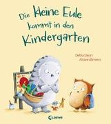 Cover-Bild zu Die kleine Eule kommt in den Kindergarten