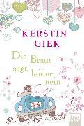 Cover-Bild zu Gier, Kerstin: Die Braut sagt leider nein