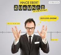 Cover-Bild zu Zukunft is the future von Ebert, Vince