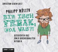 Cover-Bild zu Bin isch Freak, oda was?! von Möller, Philipp