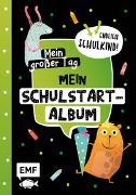 Cover-Bild zu Mein großer Tag - Endlich Schulkind! - Mein Schulstart-Album von Thißen, Sandy (Illustr.)