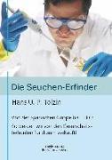 Cover-Bild zu Die Seuchen-Erfinder von Tolzin, Hans U. P.