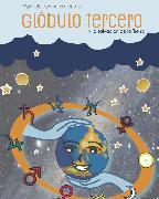 Cover-Bild zu eBook Glóbulo Tercero y la salvación de la Tierra