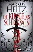 Cover-Bild zu Heitz, Markus: Die Klinge des Schicksals