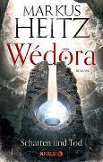 Cover-Bild zu Heitz, Markus: Wédora - Schatten und Tod