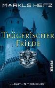 Cover-Bild zu Heitz, Markus: Trügerischer Friede