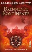 Cover-Bild zu Heitz, Markus: Brennende Kontinente