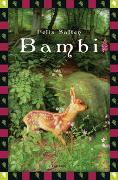 Cover-Bild zu Salten, Felix: Salten, F., Bambi - Eine Lebensgeschichte aus dem Walde (Vollständige Ausgabe)