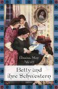 Cover-Bild zu Alcott, Louisa May: Little Women. Betty und ihre Schwestern