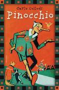 Cover-Bild zu Collodi, Carlo: Carlo Collodi, Pinocchio (vollständige Ausgabe)