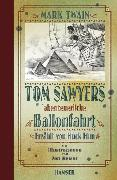 Cover-Bild zu Twain, Mark: Tom Sawyers abenteuerliche Ballonfahrt