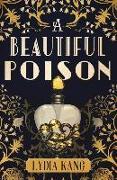 Cover-Bild zu Kang, Lydia: A Beautiful Poison