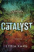 Cover-Bild zu Kang, Lydia: Catalyst (eBook)