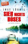 Cover-Bild zu Löhnig, Inge: Sieh nichts Böses