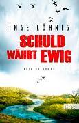 Cover-Bild zu Löhnig, Inge: Schuld währt ewig