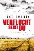 Cover-Bild zu Löhnig, Inge: Verflucht seist du