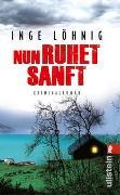 Cover-Bild zu Löhnig, Inge: Nun ruhet sanft