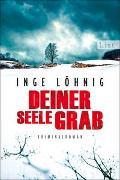 Cover-Bild zu Löhnig, Inge: Deiner Seele Grab