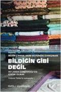 Cover-Bild zu Bildigin Gibi Degil von Canan Akin, Rojin