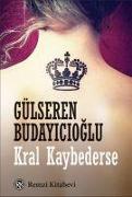 Cover-Bild zu Kral Kaybederse von Budayicioglu, Gülseren