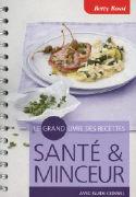 Cover-Bild zu Le grand livre de recettes - santé et minceur