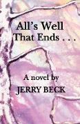 Cover-Bild zu Beck, Jerry: All's Well That Ends