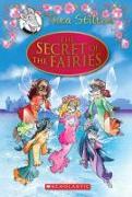 Cover-Bild zu Stilton, Thea: Thea Stilton Special Edition: The Secret of the Fairies: A Geronimo Stilton Adventure