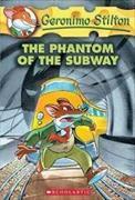 Cover-Bild zu Stilton, Geronimo: Geronimo Stilton 13. The Phantom of the Subway