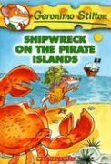 Cover-Bild zu Stilton, Geronimo: Shipwreck on the Pirate Islands