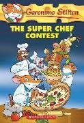 Cover-Bild zu Stilton, Geronimo: The Super Chef Contest