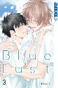 Cover-Bild zu Blue Lust -Band 03 (eBook) von Hinako