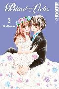 Cover-Bild zu Blind vor Liebe 02 (eBook) von Mamura, Mio