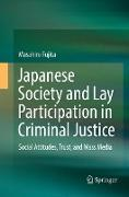 Cover-Bild zu Fujita, Masahiro: Japanese Society and Lay Participation in Criminal Justice