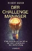 Cover-Bild zu Der Challenge-Manager von Egger, Robert