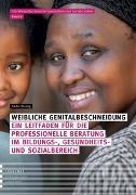 Cover-Bild zu Weibliche Genitalbeschneidung von Bisang, Nadia