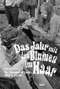 Cover-Bild zu Das Jahr mit den Blumen im Haar von Beat, Grossrieder