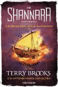 Cover-Bild zu Brooks, Terry: Die Shannara-Chroniken: Die Reise der Jerle Shannara 3 - Die Offenbarung der Elfen