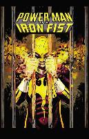 Cover-Bild zu Walker, David F. (Ausw.): Power Man and Iron Fist Vol. 2: Civil War II