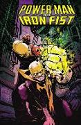 Cover-Bild zu Walker, David F: Power Man and Iron Fist Vol. 1: The Boys Are Back in Town