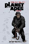 Cover-Bild zu Moreci, Michael: Planet of the Apes: After the Fall Omnibus