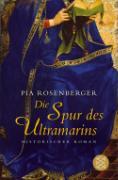 Cover-Bild zu Rosenberger, Pia: Die Spur des Ultramarins (eBook)