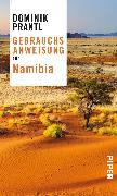 Cover-Bild zu Prantl, Dominik: Gebrauchsanweisung für Namibia