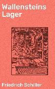 Cover-Bild zu Wallensteins Lager (eBook) von Schiller, Friedrich